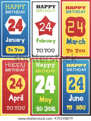 Greeting Happy Birthday Card Date Twenty Four Of Birth By Month January February March April May June Vector Illustration Set Six Gift Banners