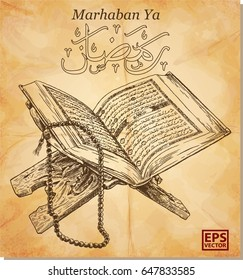 greeting of marhaban ya ramadhan with caligraphy quran handrawn and sketch isolated on paper