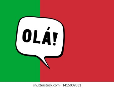 Greeting in Portuguese. Speech bubble on the background of the flag of Portugal