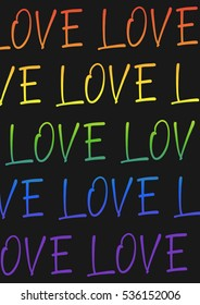 Greeting postcard for Valentines day design. Made for LGBT community. Hand written modern lettering. Word love pattern. Gradient rainbow letters on black background. Vector illustration.