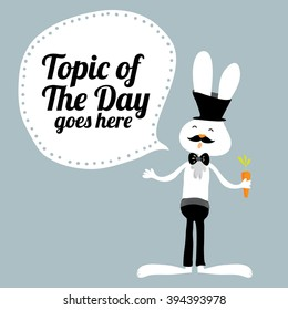 Greetings card template/ Topic of the day vector design/ Talking rabbit illustrations/ Rabbit in tuxedo print design/ Talk show host