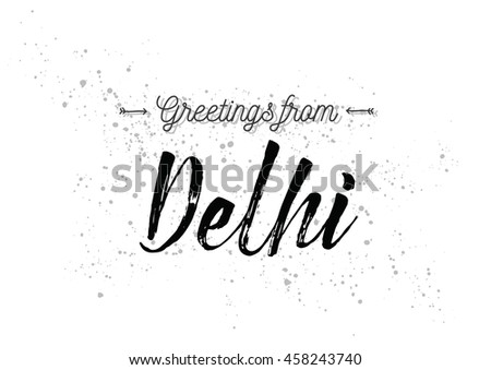 Greetings delhi india greeting card typography stock vector royalty greetings from delhi india greeting card with typography lettering design hand drawn m4hsunfo