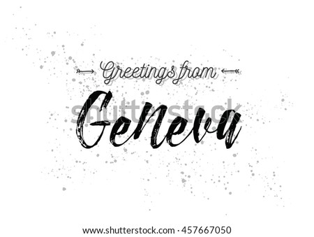 Greetings geneva switzerland greeting card typography stock vector greetings from geneva switzerland greeting card with typography lettering design hand drawn m4hsunfo