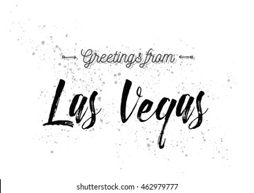 Greetings from Las Vegas, USA. Greeting card with typography, lettering design. Hand drawn brush calligraphy, text for t-shirt, post card, poster. Isolated vector illustration.