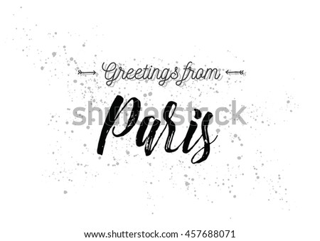 Greetings paris france greeting card typography stock vector greetings from paris france greeting card with typography lettering design hand drawn m4hsunfo