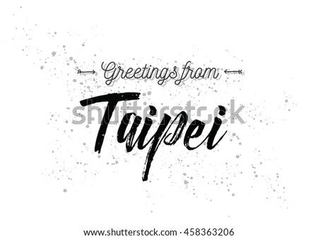 Greetings taipei taiwan greeting card typography stock vector greetings from taipei taiwan greeting card with typography lettering design hand drawn m4hsunfo