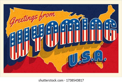 Greetings from Wyoming USA. Retro postcard with patriotic stars and stripes lettering and United States map in the background. Vector illustration.