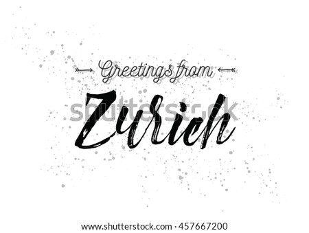 Greetings zurich switzerland greeting card typography stock vector greetings from zurich switzerland greeting card with typography lettering design hand drawn m4hsunfo
