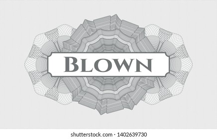 Grey abstract linear rosette with text Blown inside