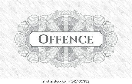 Grey abstract rosette with text Offence inside