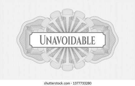 Grey abstract rosette with text Unavoidable inside