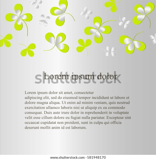 Grey background with green clover leafs, Lorem ipsum, stock vector illustration