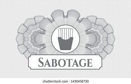 Grey linear rosette with fries icon and Sabotage text inside
