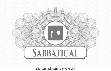 Grey money style emblem or rosette with safe, safety deposit box icon and Sabbatical text inside