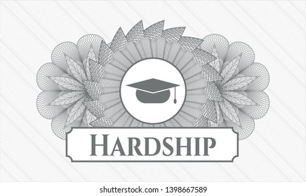 Grey passport money rosette with graduation cap icon and Hardship text inside