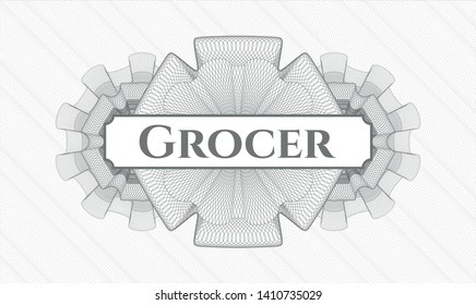 Grey passport money style rosette with text Grocer inside