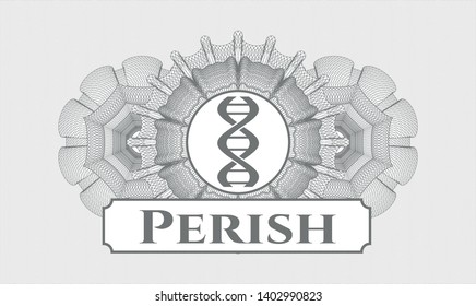 Grey passport rosette with dna icon and Perish text inside