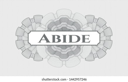Grey passport rosette with text Abide inside