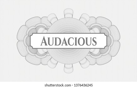 Grey rosette or money style emblem with text Audacious inside