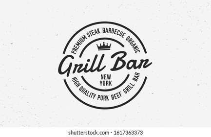 Grill Bar, Barbecue logo and label template. BBQ trendy vintage logo design. Meat restaurant vector emblem template.