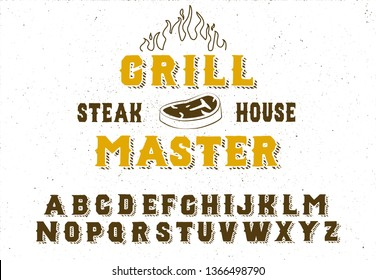 Grill master.  Vintage serif font. Hand made font and logotype. Vintage style. Old whiskey. Clothing collection. Retro print. Hipster style.