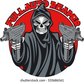 grim reaper holding machine pistols and text full auto reaper