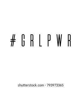 GRL PWR. Girl Power trendy hand lettering poster. Hand drawn calligraphy. Design of T-shirt or printing