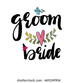 groom, bride templates, labels, card. Wedding invitation with hand drawn lettering, flowers in simple style, Isolated