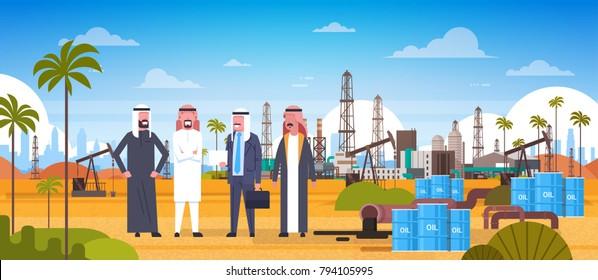 Group Of Arab Business Men On Oil Platform In Desert East Petrolium Production And Trade Concept Flat Vector Illustration