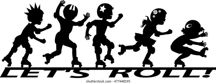 "Group of children roller skating on the banner ""Let's roll"", EPS 8 vector silhouette, no white objects"