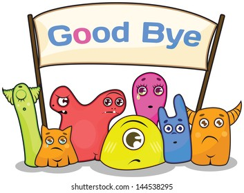 "Group of colorful monsters with ""Goodbye""placard. Funny trendy characters. File grouped, EPS10, transparent elements"