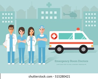 Group of Emergency Room (ER) doctors and nurse. Man and woman medical staff standing in front of hospital with ambulance. Flat design people characters.