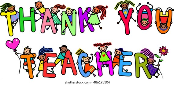 A group of happy stick children climbing over letters of the alphabet that spell out the words THANK YOU TEACHER.