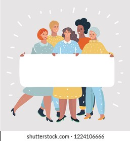 Group of happy women posing with a blank white rectangular banner. Empty board with space for your text or message. Concept: Girl Power, Feminism. Vector cartoon illustration in modern concept