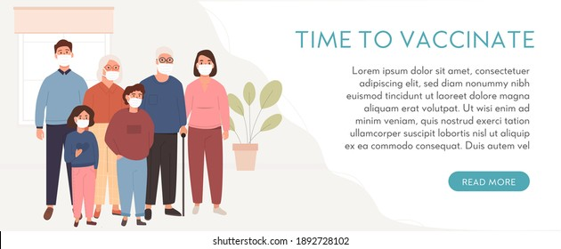 Group of people wearing face medical mask on background. Family vaccination. Banner or poster with caption Time To Vaccinate. Covid-19 vaccine. People on quarantine at home. Flat vector illustration.