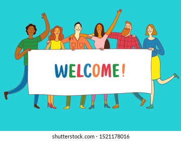 Group of six happy friends, boys and girls, holding big banner. Including Welcome title. Cartoon illustration for your design.