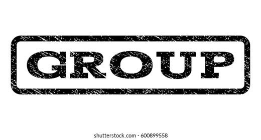 Group watermark stamp. Text tag inside rounded rectangle with grunge design style. Rubber seal stamp with dust texture. Vector black ink imprint on a white background.