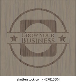 Grow your Business realistic wood emblem