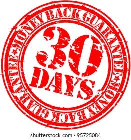 Grunge 30 days money back guarantee rubber stamp, vector illustration