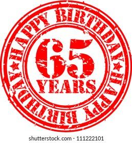 Grunge 65 years happy birthday rubber stamp, vector illustration