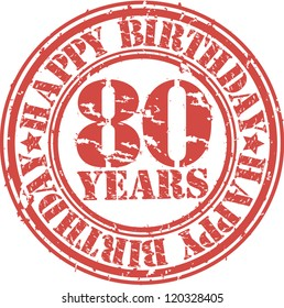 Grunge 80 years happy birthday rubber stamp, vector illustration