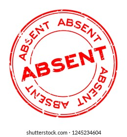 Grunge absent word round rubber seal stamp on white background