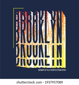 GRUNGE BACKGROUND TEXTURE, BROOKLYN CUTTING FONT, FOR T SHIRT DESIGN, TYPOGRAPHY ILLUSTRATION.