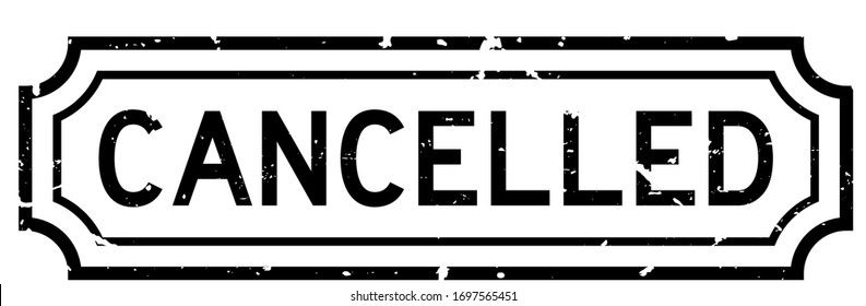 Grunge black cancelled word rubber seal stamp on white background