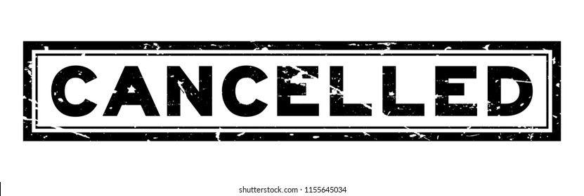 Grunge black cancelled word square rubber seal stamp on white background