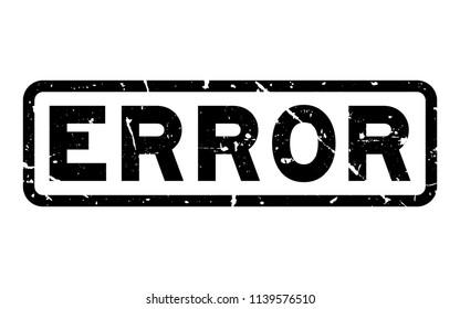 Grunge black error word square rubber seal stamp on white background