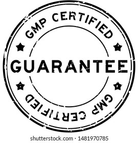 Grunge black GMP (Good manufacturing practice) certified guarantee word round rubber seal stamp on white background