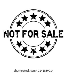 Grunge black not for sale word with star icon round rubber seal stamp on white background
