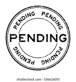 Grunge black pending round rubber stamp for business , decision purpose
