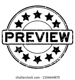 Grunge black rubber preview word with star icon round rubber seal stamp on white background